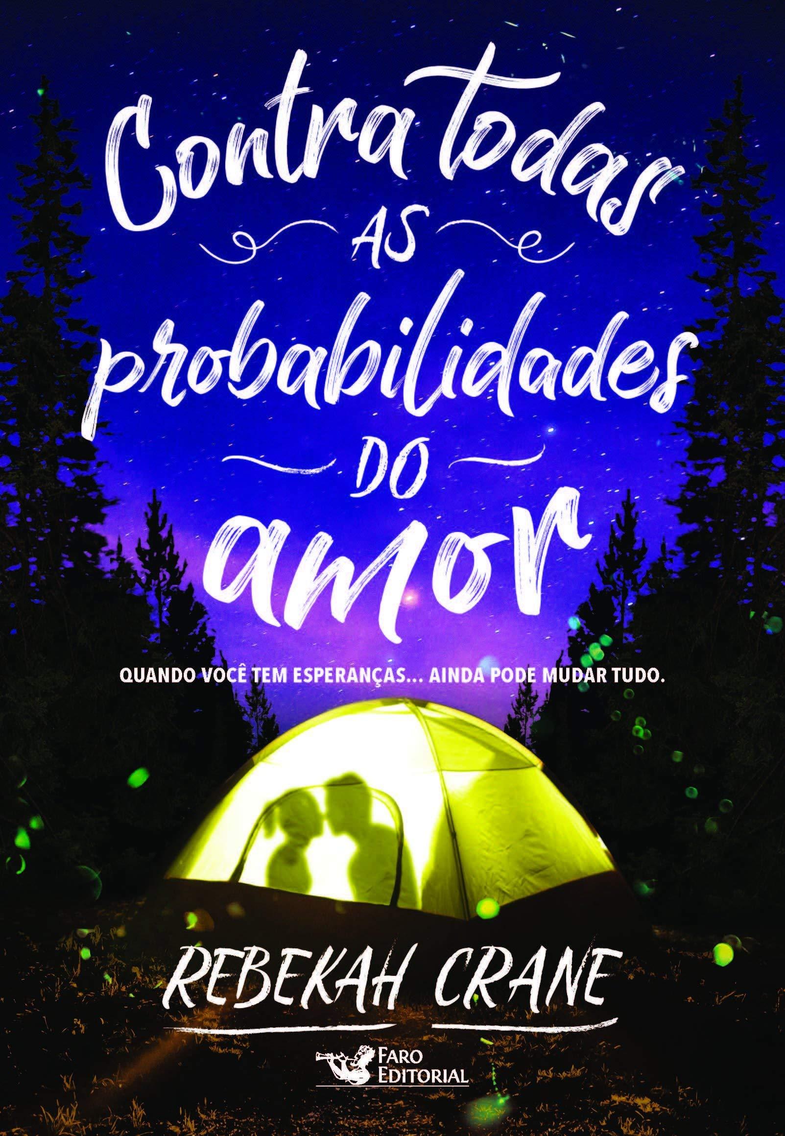 CONTRA TODAS PROBABILIDADES DO AMOR
